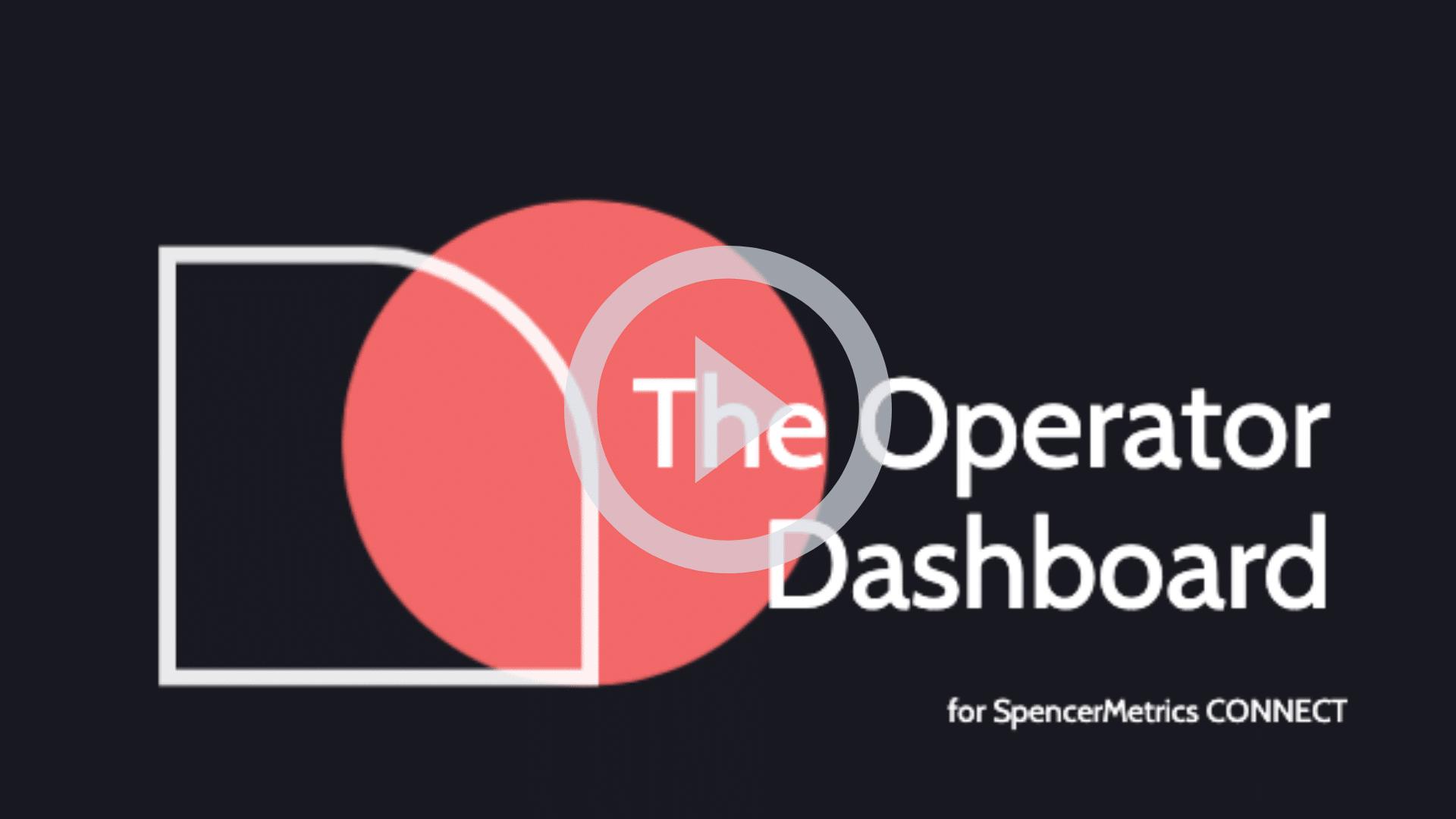operator dashboard play video
